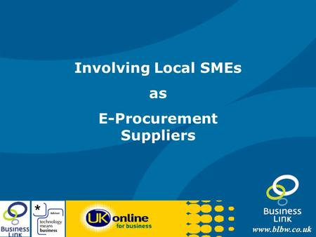 Www.blbw.co.uk Involving Local SMEs as E-Procurement Suppliers.