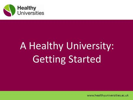 A Healthy University: Getting Started
