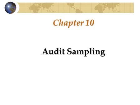 Chapter 10 Audit Sampling.