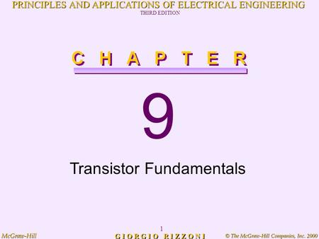 © The McGraw-Hill Companies, Inc. 2000 McGraw-Hill 1 PRINCIPLES AND APPLICATIONS OF ELECTRICAL ENGINEERING THIRD EDITION G I O R G I O R I Z Z O N I 9.