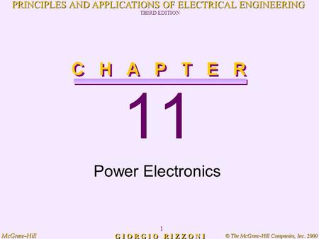 © The McGraw-Hill Companies, Inc. 2000 McGraw-Hill 1 PRINCIPLES AND APPLICATIONS OF ELECTRICAL ENGINEERING THIRD EDITION G I O R G I O R I Z Z O N I 11.