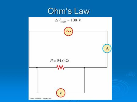 Ohm's Law. Would this work? 1. Yes 2. No Would this work? 1. Yes 2. No.