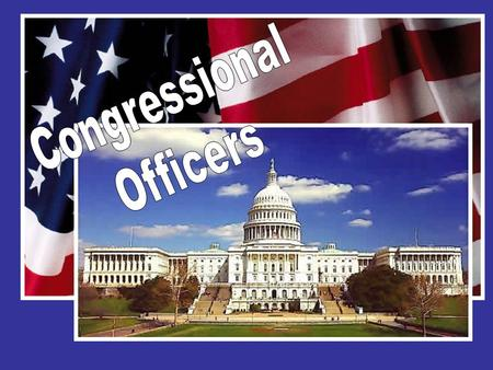 The House of Representatives Who is the presiding officer of the House of Representatives? Speaker of the House Nancy Pelosi * From California * Highest.