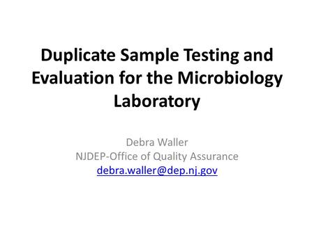 Debra Waller NJDEP-Office of Quality Assurance