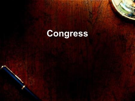 "Congress. Legislative Branch A. Bicameral Legislature –Several ""plans"" led to the current system based on population and membership."