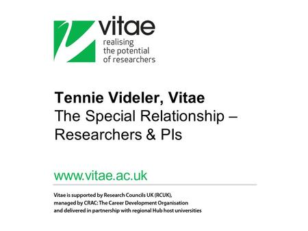 Tennie Videler, Vitae The Special Relationship – Researchers & PIs.