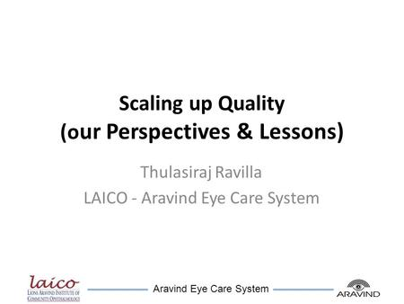 Scaling up Quality (our Perspectives & Lessons)
