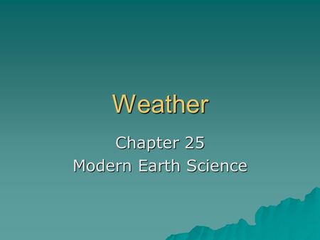 Chapter 25 Modern Earth Science