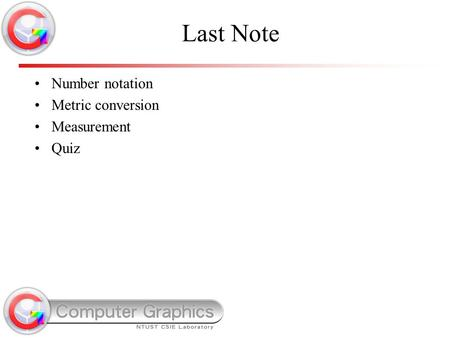 Last Note Number notation Metric conversion Measurement Quiz.