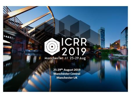 25-29 th August 2019 Manchester Central Manchester UK.
