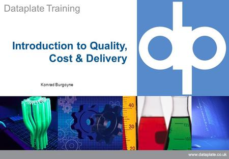 Introduction to Quality, Cost & Delivery