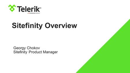 Georgy Chokov Sitefinity Product Manager
