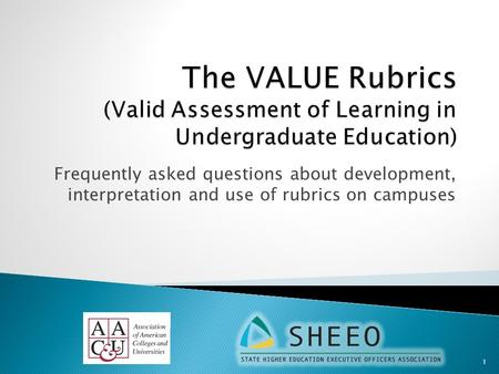 Frequently asked questions about development, interpretation and use of rubrics on campuses 1.