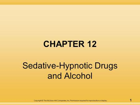 Sedative-Hypnotic Drugs and Alcohol