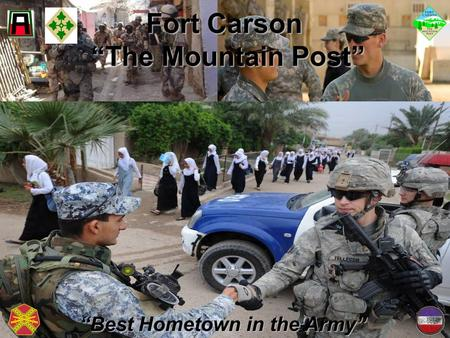 "1 Fort Carson ""The Mountain Post"" ""Best Hometown in the Army"""