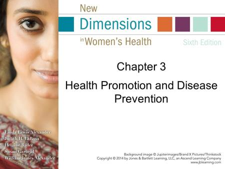 Health Promotion and Disease Prevention Chapter 3.