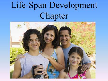 Life-Span Development Chapter. Adolescence: Transition period from childhood to adulthood From puberty (the start of sexual maturation) to independence.