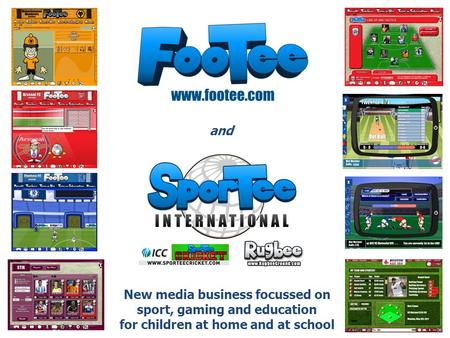 New media business focussed on sport, gaming and education for children at home and at school and.