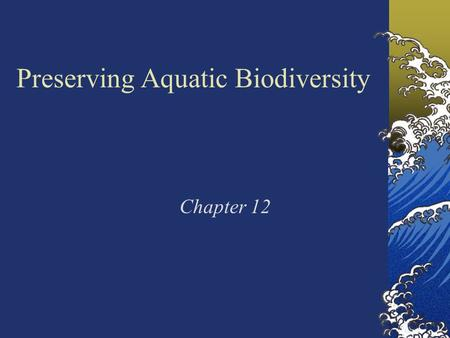 Preserving Aquatic Biodiversity