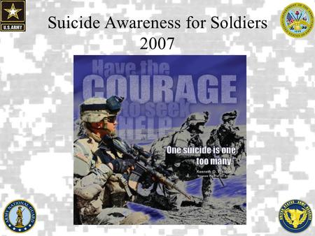 Suicide Awareness for Soldiers 2007. Before we start…. Gary Jules; Donnie Darko Soundtrack; Mad World Anna Nalick; Breathe (2AM) The Fray; How to Save.