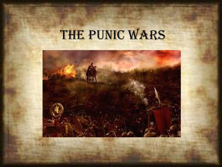 The Punic Wars. Background Carthage and Rome had never liked each other, but they had, for the most part, left each other alone in the past. Both cities.