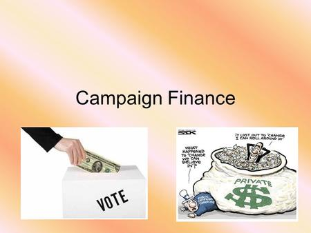 Campaign Finance. 1972/1974 Federal Election Campaign Act (FECA) Creates the FEC –federal election commission to regulate, oversee and enforce campaign.