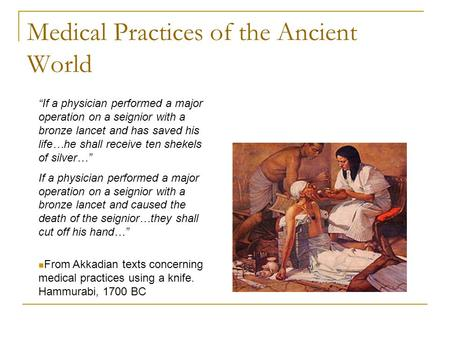 a history of the oriental medical practice Oriental medicine (om) pre-dates modern western medicine by several  it has  grown and developed into a comprehensive health care system with a  continuous history of over 2,300 years  the practice of oriental medicine  includes.