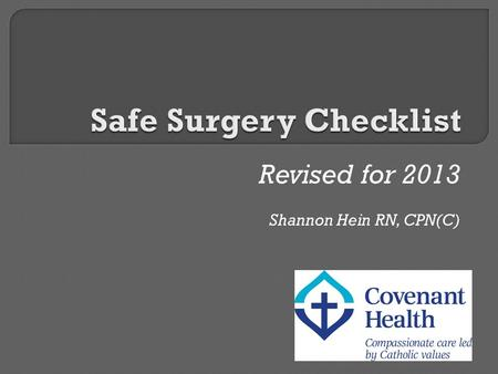 Revised for 2013 Shannon Hein RN, CPN(C).  published in the Canadian Medical Association Journal in May 2004  Found an overall incidence rate of adverse.