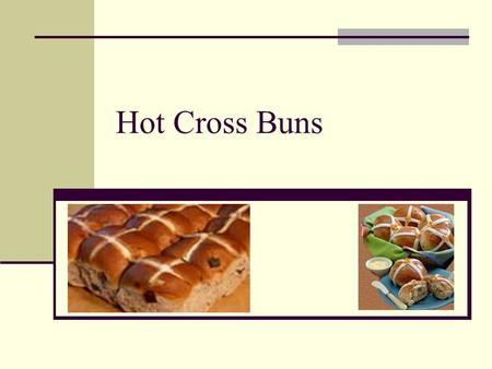 Hot Cross Buns Warmer: Easter word search – find 8 words. They all have to do something with Easter. (pair work) ERBO INYC GAACWON I GBSPR ING S IKT.