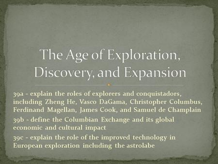 The Age of Exploration, Discovery, and Expansion