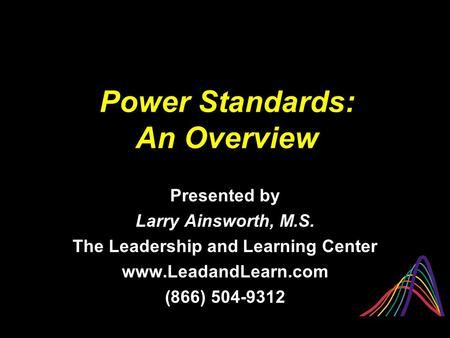 Power Standards: An Overview