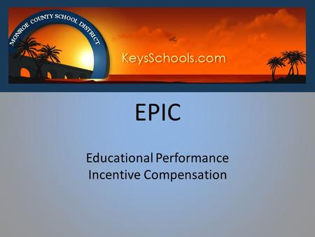 Educational Performance Incentive Compensation