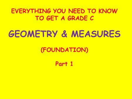 EVERYTHING YOU NEED TO KNOW TO GET A GRADE C