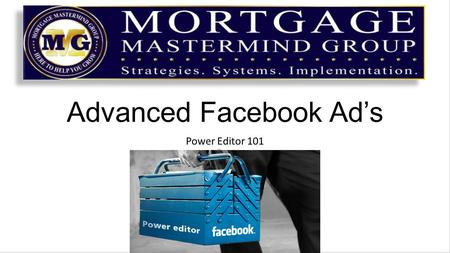 Advanced Facebook Ad's Power Editor 101. Power Editor can be found in your Ad's Manager Section.