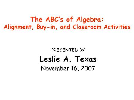 The ABC's of Algebra: Alignment, Buy-in, and Classroom Activities