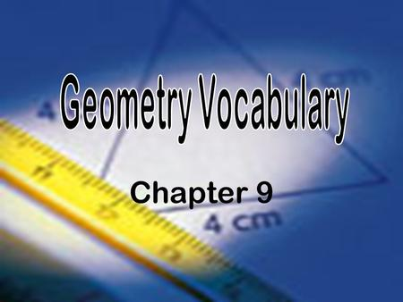 Chapter 9. Lesson 9-1 Introduction to Geometry: Points, Lines, and Planes.