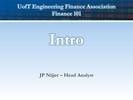 JP Nijjer – Head Analyst. 2 Everyone Loves Dilbert Introduction Time Value of Money Financial Products StocksConclusion UTEFA.