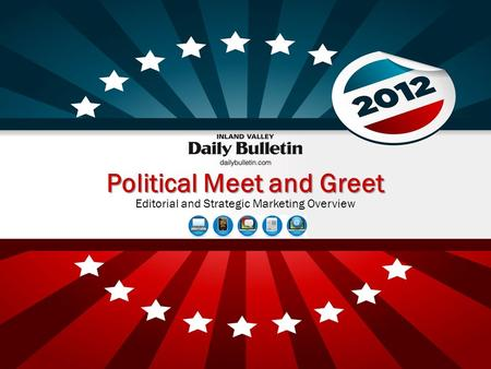 Political Meet and Greet Editorial and Strategic Marketing Overview.