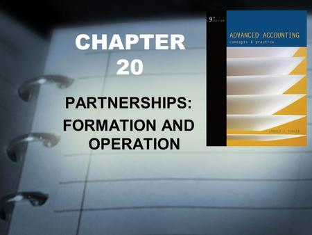 CHAPTER 20 PARTNERSHIPS: FORMATION AND OPERATION.