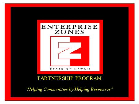 "PARTNERSHIP PROGRAM ""Helping Communities by Helping Businesses"""