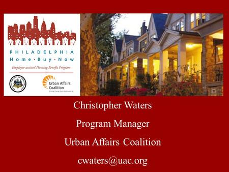 Christopher Waters Program Manager Urban Affairs Coalition