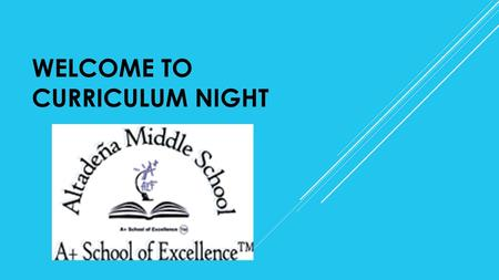 WELCOME TO CURRICULUM NIGHT. PRIDE HOUR 4 TH PERIOD OCCURS EVERY MONDAY, TUESDAY, THURSDAY AND FRIDAY FOR 6 TH, 7 TH AND 8 TH GRADERS WILL ALSO BE STUDENTS'