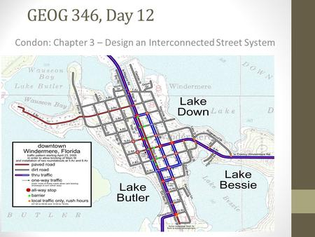 GEOG 346, Day 12 Condon: Chapter 3 – Design an Interconnected Street System.