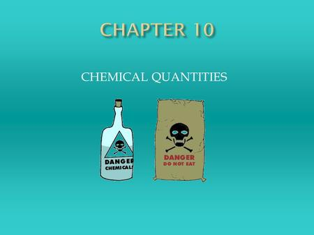CHEMICAL QUANTITIES.  In chemistry you will do calculations using a measurement called a mole.  The mole, the SI unit that measures the amount of substances,