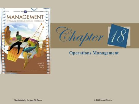 MultiMedia by Stephen M. Peters© 2002 South-Western Operations Management.
