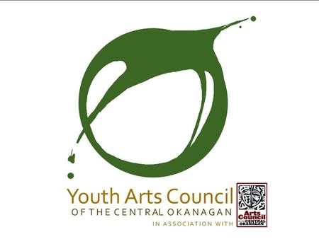 The Art Ambassadors for youth program was developed by the Arts Council of the Central Okanagan to address young people's needs in community cultural.