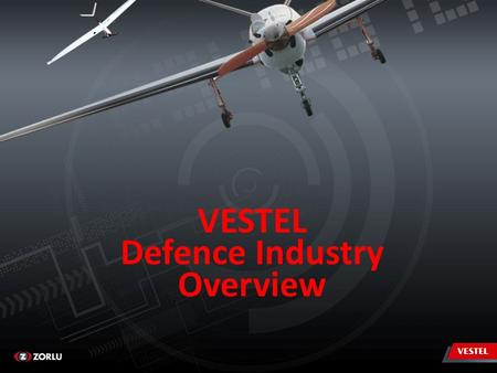 VESTEL Defence Industry Overview.