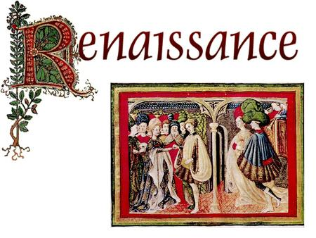 When was the Renaissance?