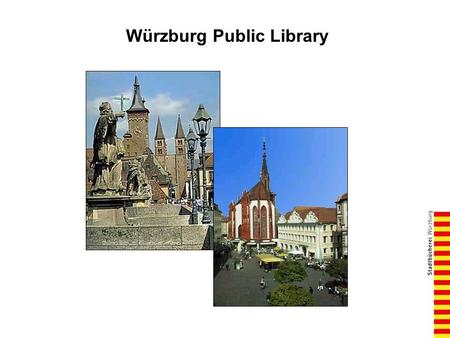 Würzburg Public Library.  facts and figures - circulation 1,290,000 - every 6,5 seconds an item is borrowed in the main library - 703,000 visitors.