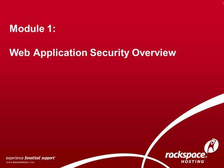 Module 1: Web Application Security Overview 1. Overview How Data is stored in a Web Application Types of Data that need to be secured Overview of common.
